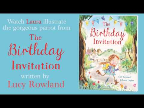 The Birthday Invitation by Lucy Rowland illustrated by Laura