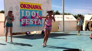 Okinawa Idol Summer Fes 手ぶれ補正無しver.