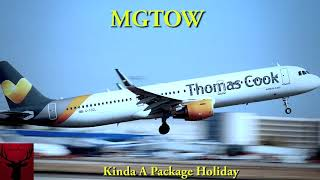 MGTOW Kinda A Package Holiday
