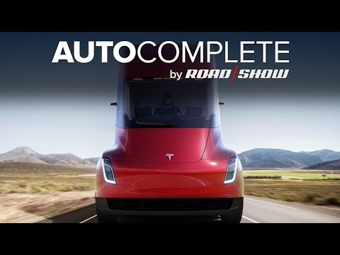 AutoComplete: Tesla unveils electric Semi and fastest production car ever -- the all-new Roadster