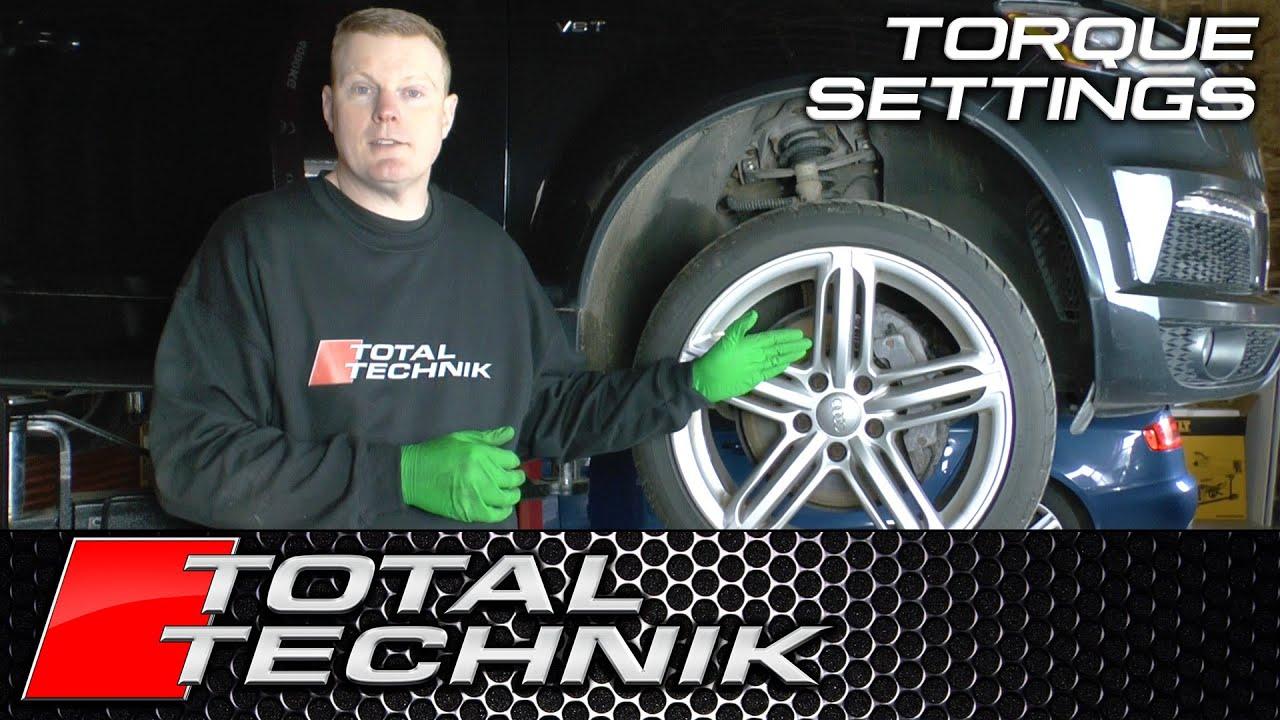 Correct Torque Settings For Wheel Bolts - Audi Q7 - TOTAL TECHNIK
