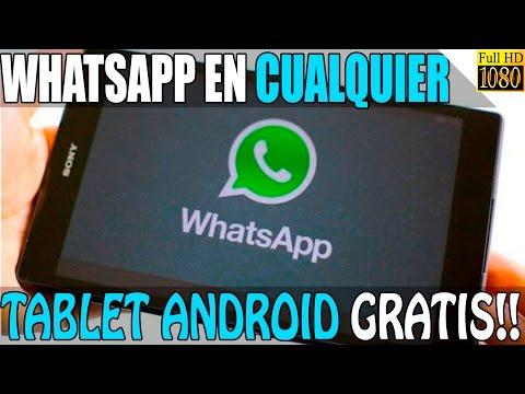 Descargar e Instalar Whatsapp en una Tablet Gratis sin tener Chip o Sim 2018