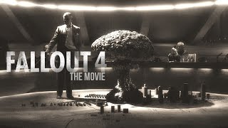 Fallout 4 The Movie