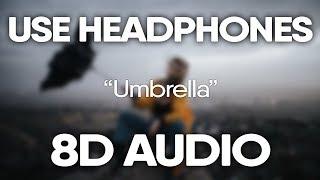Rihanna, JAY-Z – Umbrella (8D Audio)