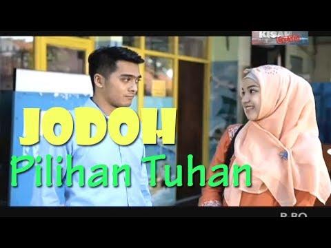 Jodoh Pilihan Tuhan - RAHASIA TUHAN | FTV Ricky Harun & Marsha Natika