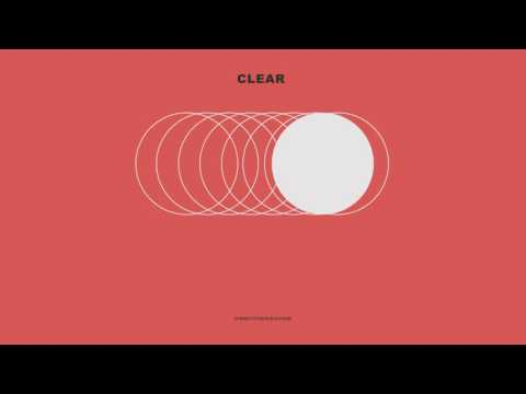 NEEDTOBREATHE  CLEAR  Audio