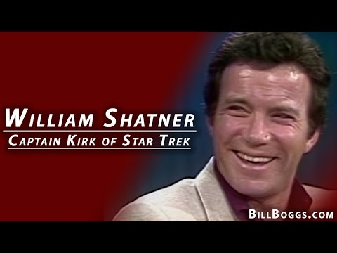 "William Shatner ""Captain Kirk'  Star Trek Interview with Bill Boggs"