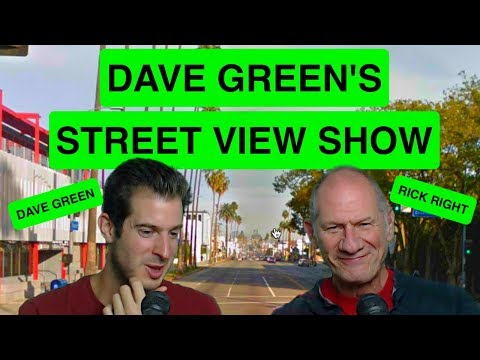 Dave Green's Street View Show - Rick Right
