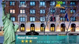 Hotel Beacon - New York Hotels, New York