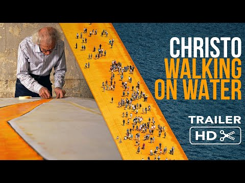 CHRISTO - WALKING ON WATER I Trailer italiano ufficiale HD