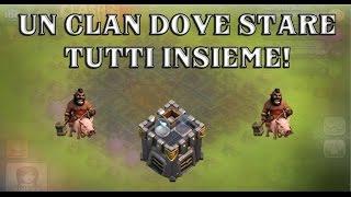 Clash of Clans ITA#5 - UN CLAN DOVE STARE TUTTI INSIEME w/Facecam