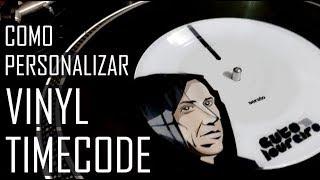 Como personalizar Discos de vinyl Timecode