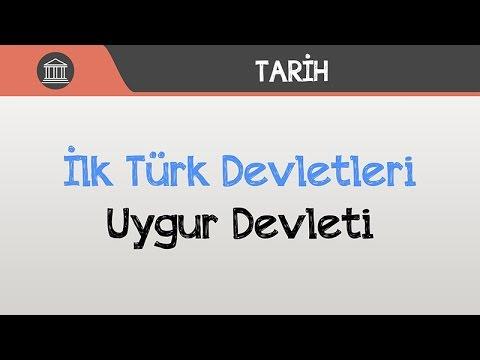 İlk Türk Devletleri - Uygur Devleti