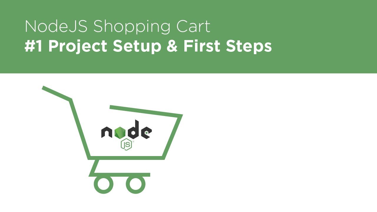 nodejs / express / mongodb - build a shopping cart - #1 intro