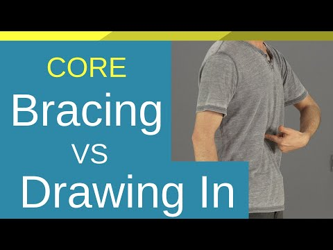 Bracing VS Drawing In? For Core Exercises