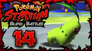 "Pokemon Stadium BLIND BATTLES w/ShadyPenguinn Ft. Nipps ""Chikorita the GOD!"""