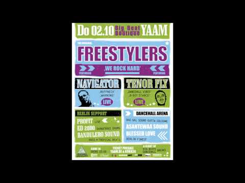 Freestylers feat. Navigator & Tenor Fly live @Yaam Berlin [Bootleg]