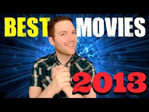 The Best Movies of 2013 Chris Stuckmann