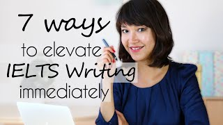 How to improve your IELTS Writing skills immediately