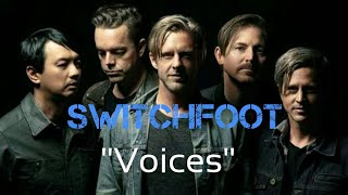 Switchfoot - Voices [Lyric Video]
