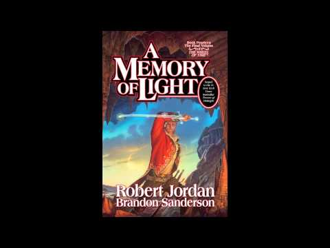 A Memory Of Light by Robert Jordan and Brandon Sanderson - Audio Excerpt