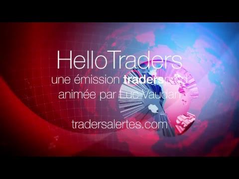 Emission Hello Traders du 14 Mai 18