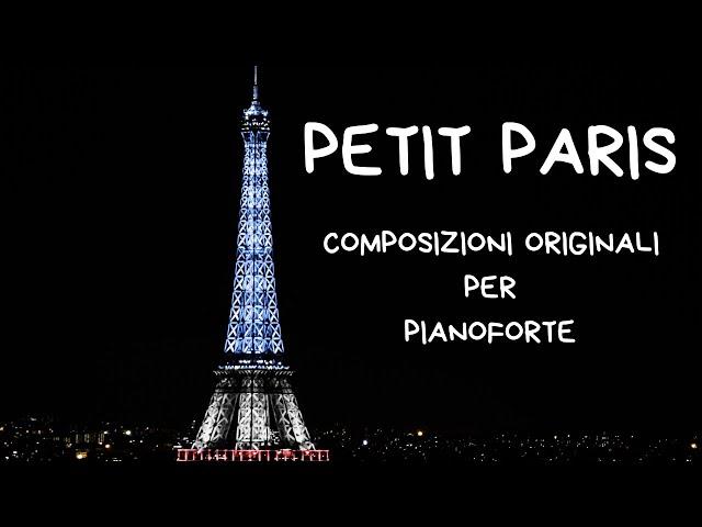 PETIT PARIS - Composizioni originali per pianoforte - A.Bianchin, A.Lettieri