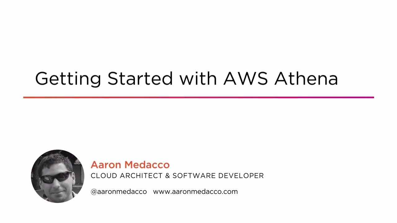 Course Preview: Getting Started with AWS Athena
