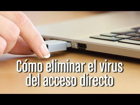 Cómo Eliminar El Virus Del Acceso Directo De Un Pendrive