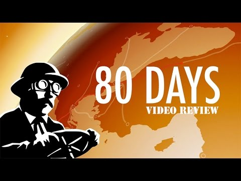 Review: 80 Days (Steam)