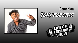 Life Of Leisure Show - Tony Roberts