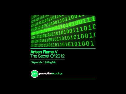 Arisen Flame - The Secret Of 2012 (Uplifting Mix) @ FSOE 259