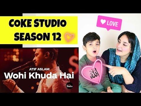 coke-studio-season-12-|-wohi-khuda-hai-|-atif-aslam-hamd-reaction