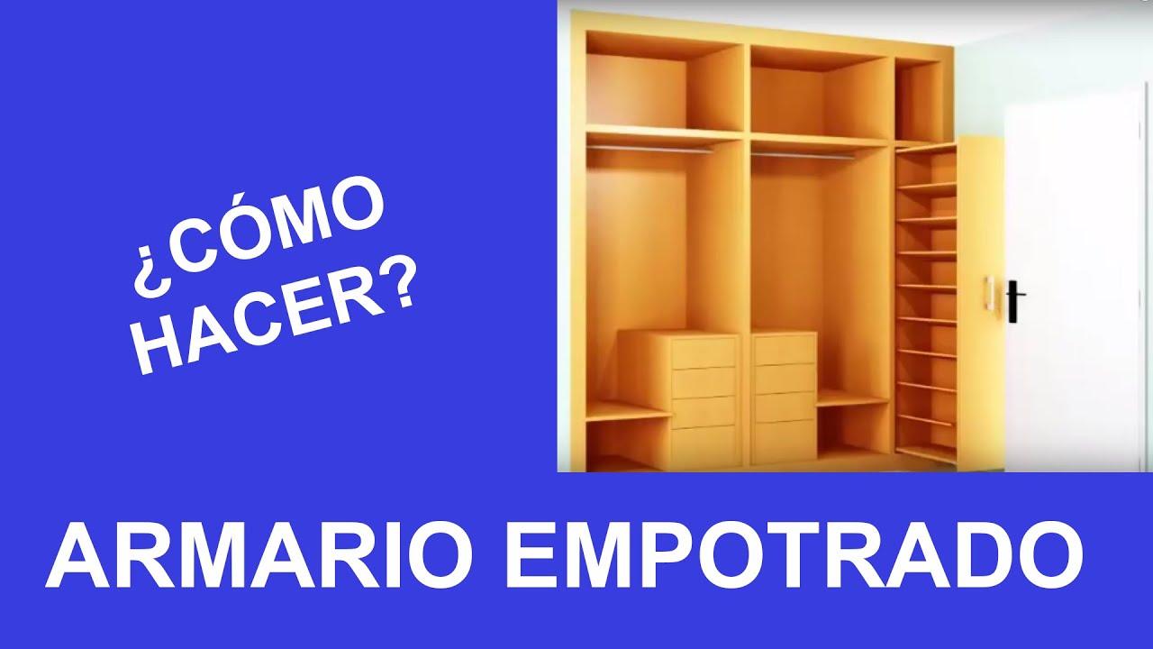 hacer armarios empotrados de puertas abatibles con interiores de armarios baratos youtube