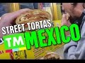 Eating a Torta in Mexico City | Mexican Street Food [By True Mexico]