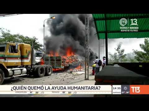 ¿Quién quemó la ayuda humanitaria a Venezuela?