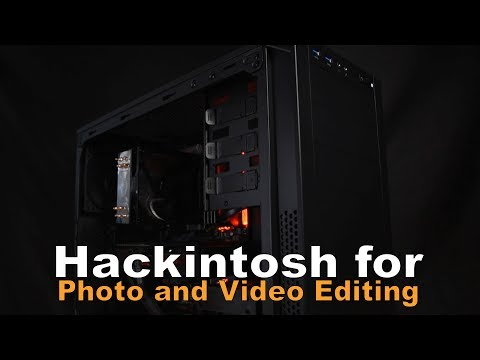 The Ultimate 4K Video Editing Hackintosh!