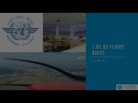 1.01 Airlaw. Part 05 - flight rules