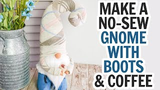 NoSew Spring Gnome with Boots and Coffee  Easy Sock Gnome Tutorial