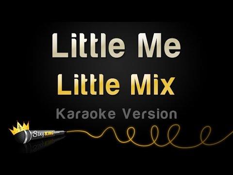 Little Mix - Little Me (Karaoke Version)