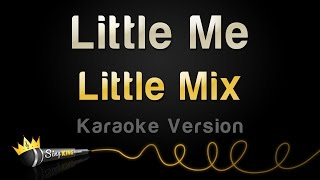 Little Mix - Little Me (Karaoke Version)