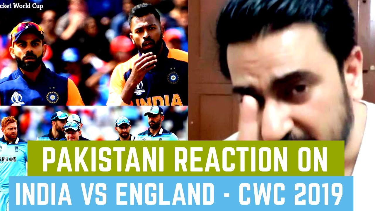 Pakistani Reaction on India vs England | Cricket World Cup 2019