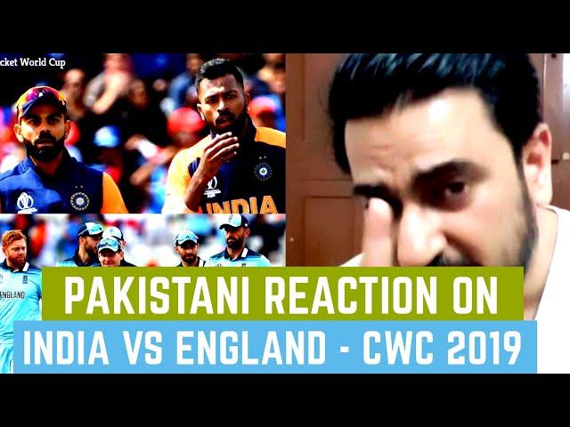Pakistani Reaction on India vs England | Cricket World Cup 2019