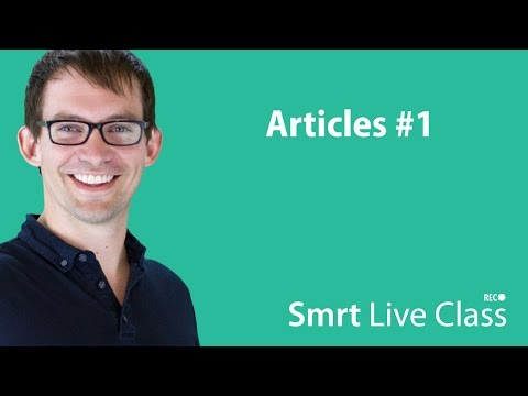 Articles #1 - Smrt Live Class with Shaun #26