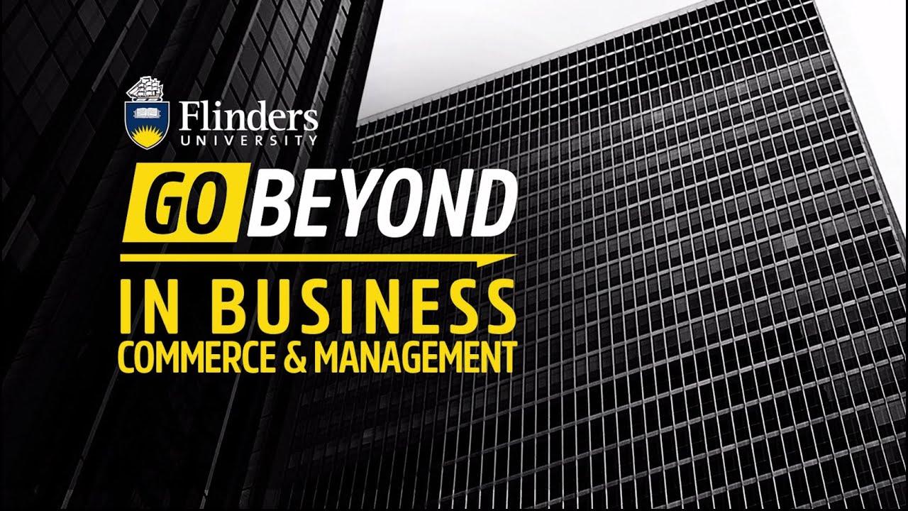 Study Business at Flinders University - Flinders University