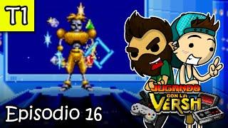 Jugando con la Versh - T1, E16: Gunstar Heroes - Parte Final (Final de Temporada)