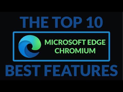 Top 10 Microsoft Edge Chromium Best Features