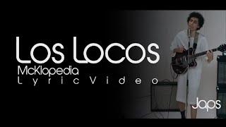 Los Locos - Mcklopedia [CON LETRA]