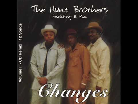 The Hunt Brothers Feat E.Mac  -  Groove With You