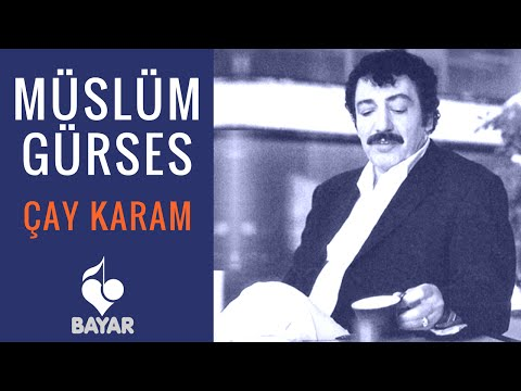 Müslüm Gürses - Çay Karam
